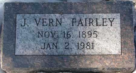 FAIRLEY, J. VERN - Yankton County, South Dakota | J. VERN FAIRLEY - South Dakota Gravestone Photos