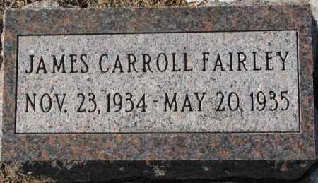 FAIRLEY, JAMES CARROLL - Yankton County, South Dakota | JAMES CARROLL FAIRLEY - South Dakota Gravestone Photos