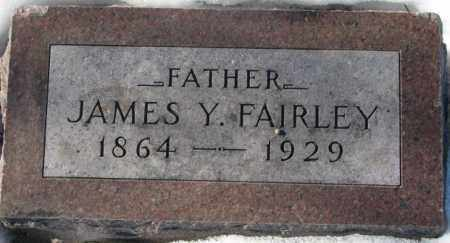 FAIRLEY, JAMES Y. - Yankton County, South Dakota | JAMES Y. FAIRLEY - South Dakota Gravestone Photos