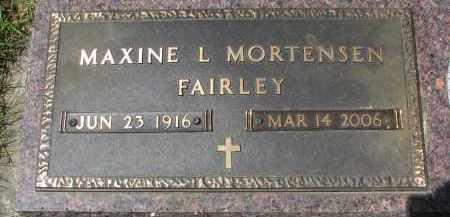 MORTENSEN FAIRLEY, MAXINE L. - Yankton County, South Dakota | MAXINE L. MORTENSEN FAIRLEY - South Dakota Gravestone Photos