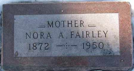 FAIRLEY, NORA A. - Yankton County, South Dakota | NORA A. FAIRLEY - South Dakota Gravestone Photos