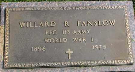 FANSLOW, WILLARD R. - Yankton County, South Dakota | WILLARD R. FANSLOW - South Dakota Gravestone Photos