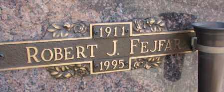 FEJFAR, ROBERT J. - Yankton County, South Dakota | ROBERT J. FEJFAR - South Dakota Gravestone Photos