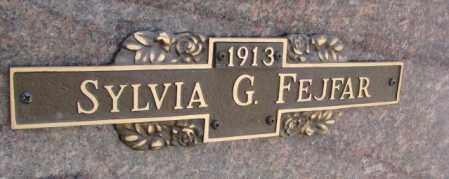 FEJFAR, SYLVIA G. - Yankton County, South Dakota | SYLVIA G. FEJFAR - South Dakota Gravestone Photos