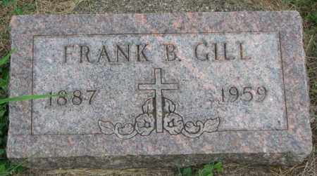 GILL, FRANK B. - Yankton County, South Dakota | FRANK B. GILL - South Dakota Gravestone Photos