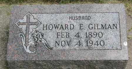 GILMAN, HOWARD E. - Yankton County, South Dakota | HOWARD E. GILMAN - South Dakota Gravestone Photos