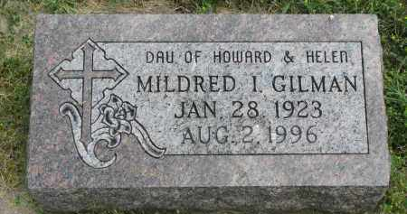 GILMAN, MILDRED I. - Yankton County, South Dakota | MILDRED I. GILMAN - South Dakota Gravestone Photos