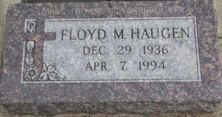 HAUGEN, FLOYD M. - Yankton County, South Dakota | FLOYD M. HAUGEN - South Dakota Gravestone Photos