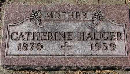HAUGER, CATHERINE - Yankton County, South Dakota   CATHERINE HAUGER - South Dakota Gravestone Photos