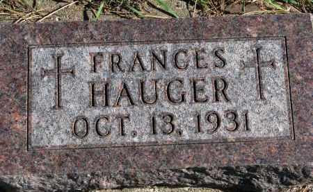 HAUGER, FRANCES - Yankton County, South Dakota | FRANCES HAUGER - South Dakota Gravestone Photos