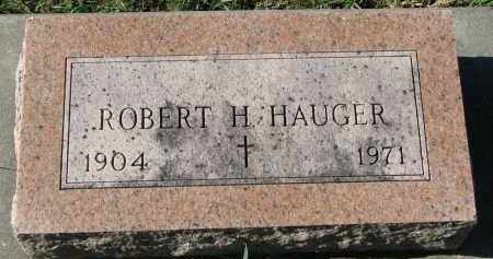 HAUGER, ROBERT H. - Yankton County, South Dakota | ROBERT H. HAUGER - South Dakota Gravestone Photos