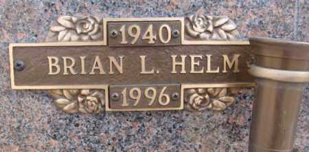 HELM, BRIAN L. - Yankton County, South Dakota | BRIAN L. HELM - South Dakota Gravestone Photos