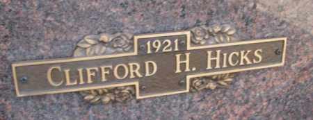 HICKS, CLIFFORD H. - Yankton County, South Dakota | CLIFFORD H. HICKS - South Dakota Gravestone Photos