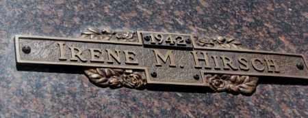 HIRSCH, IRENE M. - Yankton County, South Dakota | IRENE M. HIRSCH - South Dakota Gravestone Photos