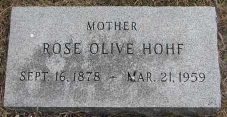 HOHF, ROSE OLIVE - Yankton County, South Dakota | ROSE OLIVE HOHF - South Dakota Gravestone Photos