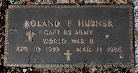HUBNER, ROLAND F. - Yankton County, South Dakota | ROLAND F. HUBNER - South Dakota Gravestone Photos