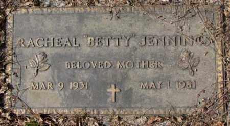 "JENNINGS, RACHEAL ""BETTY"" - Yankton County, South Dakota   RACHEAL ""BETTY"" JENNINGS - South Dakota Gravestone Photos"
