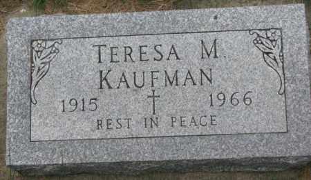 KAUFMAN, TERESA M. - Yankton County, South Dakota | TERESA M. KAUFMAN - South Dakota Gravestone Photos