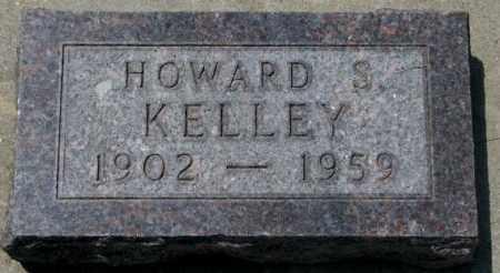 KELLEY, HOWARD S. - Yankton County, South Dakota | HOWARD S. KELLEY - South Dakota Gravestone Photos