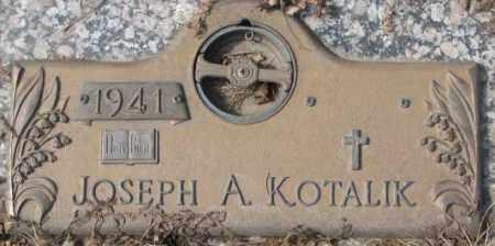 KOTALIK, JOSEPH A. - Yankton County, South Dakota | JOSEPH A. KOTALIK - South Dakota Gravestone Photos