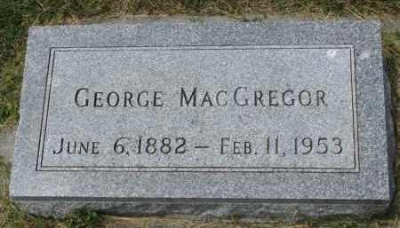 MACGREGOR, GEORGE - Yankton County, South Dakota   GEORGE MACGREGOR - South Dakota Gravestone Photos