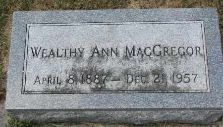 MACGREGOR, WEALTHY ANN - Yankton County, South Dakota | WEALTHY ANN MACGREGOR - South Dakota Gravestone Photos