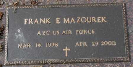 MAZOUREK, FRANK E. - Yankton County, South Dakota | FRANK E. MAZOUREK - South Dakota Gravestone Photos