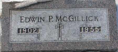 MCGILLICK, EDWIN P. - Yankton County, South Dakota | EDWIN P. MCGILLICK - South Dakota Gravestone Photos