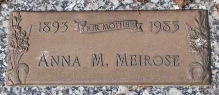 MEIROSE, ANNA M. - Yankton County, South Dakota | ANNA M. MEIROSE - South Dakota Gravestone Photos
