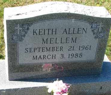 MELLEM, KEITH ALLEN - Yankton County, South Dakota | KEITH ALLEN MELLEM - South Dakota Gravestone Photos
