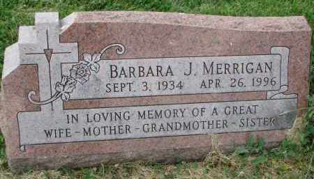 MERRIGAN, BARBARA J. - Yankton County, South Dakota | BARBARA J. MERRIGAN - South Dakota Gravestone Photos