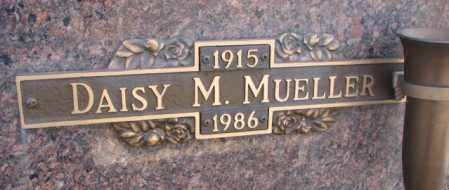 MUELLER, DAISY M. - Yankton County, South Dakota | DAISY M. MUELLER - South Dakota Gravestone Photos