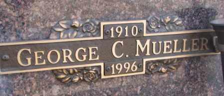 MUELLER, GEORGE C. - Yankton County, South Dakota | GEORGE C. MUELLER - South Dakota Gravestone Photos