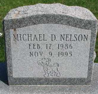 NELSON, MICHAEL D. - Yankton County, South Dakota | MICHAEL D. NELSON - South Dakota Gravestone Photos