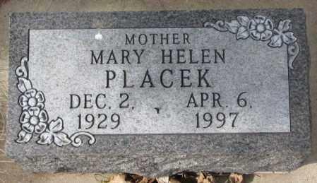 PLACEK, MARY HELEN - Yankton County, South Dakota | MARY HELEN PLACEK - South Dakota Gravestone Photos