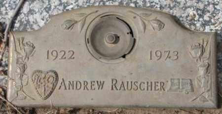 RAUSCHER, ANDREW - Yankton County, South Dakota | ANDREW RAUSCHER - South Dakota Gravestone Photos