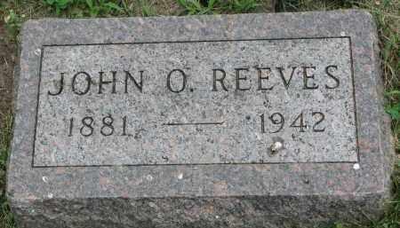 REEVES, JOHN O. - Yankton County, South Dakota | JOHN O. REEVES - South Dakota Gravestone Photos