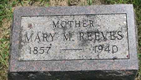 REEVES, MARY M. - Yankton County, South Dakota | MARY M. REEVES - South Dakota Gravestone Photos