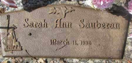 SAUBERAN, SARAH ANN - Yankton County, South Dakota   SARAH ANN SAUBERAN - South Dakota Gravestone Photos