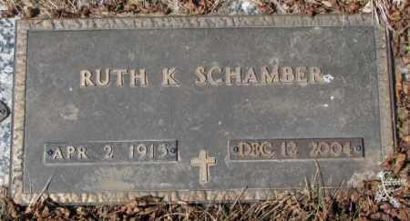 SCHAMBER, RUTH K. - Yankton County, South Dakota   RUTH K. SCHAMBER - South Dakota Gravestone Photos