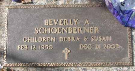 SCHOENBERNER, BEVERLY A. - Yankton County, South Dakota | BEVERLY A. SCHOENBERNER - South Dakota Gravestone Photos