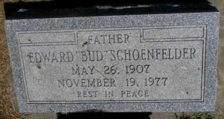 "SCHOENFELDER, EDWARD ""BUD"" - Yankton County, South Dakota | EDWARD ""BUD"" SCHOENFELDER - South Dakota Gravestone Photos"