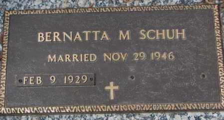 SCHUH, BERNATTA M. - Yankton County, South Dakota | BERNATTA M. SCHUH - South Dakota Gravestone Photos