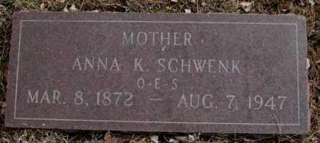 SCHWENK, ANNA K. - Yankton County, South Dakota | ANNA K. SCHWENK - South Dakota Gravestone Photos