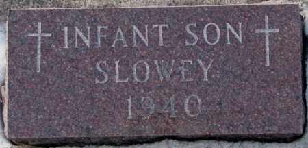 SLOWEY, INFANT SON 1940 - Yankton County, South Dakota | INFANT SON 1940 SLOWEY - South Dakota Gravestone Photos