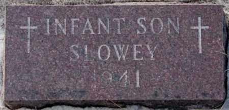 SLOWEY, INFANT SON 1941 - Yankton County, South Dakota   INFANT SON 1941 SLOWEY - South Dakota Gravestone Photos