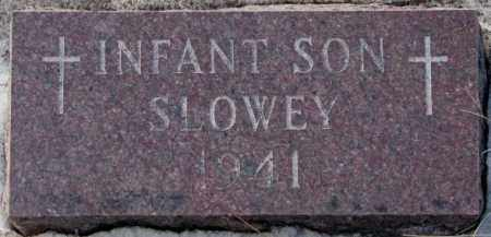 SLOWEY, INFANT SON 1941 - Yankton County, South Dakota | INFANT SON 1941 SLOWEY - South Dakota Gravestone Photos
