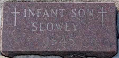SLOWEY, INFANT SON 1945 - Yankton County, South Dakota | INFANT SON 1945 SLOWEY - South Dakota Gravestone Photos