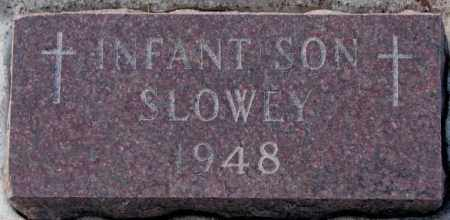 SLOWEY, INFANT SON 1948 - Yankton County, South Dakota | INFANT SON 1948 SLOWEY - South Dakota Gravestone Photos