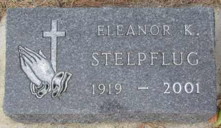 STELPFLUG, ELEANOR K. - Yankton County, South Dakota | ELEANOR K. STELPFLUG - South Dakota Gravestone Photos